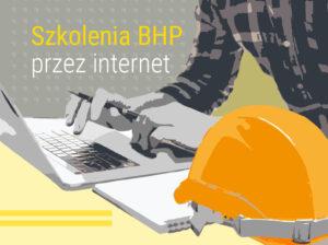 Szkolenia BHP przez internet